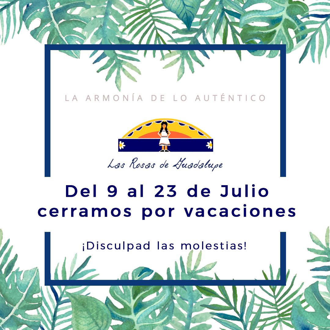 Cerramos en Julio por Vacaciones